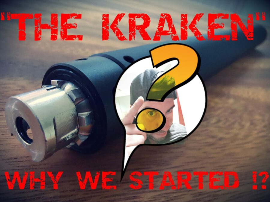 The Kraken And Why We Started it!?